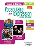 Vocabulaire et expression écrite et orale 2de-1re