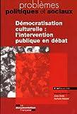 Démocratisation culturelle. L'intervention publique en débat (n.947 avril 2008)