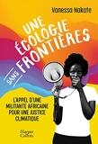 Une écologie sans frontières - L'appel d'une militante africaine pour une justice climatique
