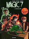 Magic 7 - Tome 3 - Le retour de la bête ! / Edition spéciale (Opé 7¤)