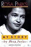 Haskins James - Rosa Parks: My Story by Rosa Parks (1992-01-30) - Penguin Books Ltd (1992-01-30) - 30/01/1992