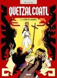 Quetzalcoatl - Tome 07 - Le Secret de la Malinche