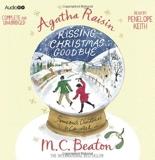 Agatha Raisin Kissing Christmas Goodbye by M. C. Beaton (2011-11-03) - BBC Audiobooks Ltd - 03/11/2011
