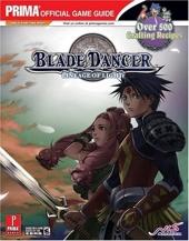 Blade Dancer - Lineage of Light: Prima Official Game Guide de Fletcher Black