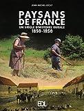 Paysans de France - Un siècle d'histoire rurale 1850-1950