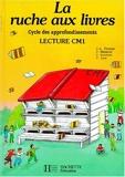 La Ruche aux livres CM1 - Livre de l'élève