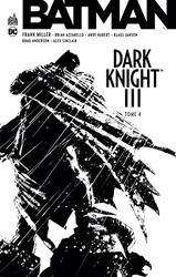 Batman Dark Knight Iii - Tome 4 d'Azzarello Brian