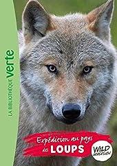 Wild Immersion 05 - Expédition au pays des loups de Pascal Ruter