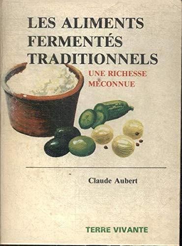 Les aliments fermentés traditionnels