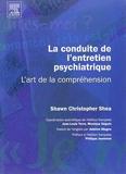 La conduite de l'entretien psychiatrique - L'art de la compréhension: L'ART DE LA COMPREHENSION