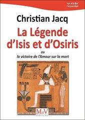 La légende d'Isis et d'Osiris de CHRISTIAN JACQ