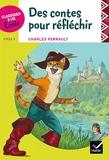 Classiques & Cie Ecole cycle 3 - Des contes pour réfléchir - C. Perrault