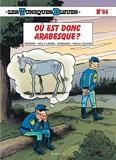 Les Tuniques Bleues - Tome 64 - Où est donc Arabesque ?