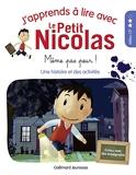 J'apprends à lire avec Le Petit Nicolas • Même pas peur ! • Milieu CP