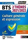 Culture générale et expression - Deux thèmes - Guide Réflexe - 2021/2022