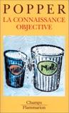 Connaissance objective (La) - Flammarion - 04/01/1999