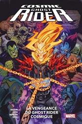 Cosmic Ghost Rider - La vengeance du Ghost Rider Cosmique de Scott Hepburn
