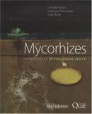 Les Mycorhizes - La nouvelle révolution verte - Quae éditions - 15/07/2008