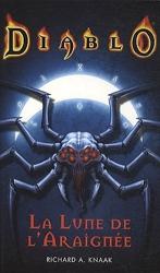 Diablo La Lune De L'Araignée de Knaak-R.A