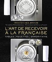 L'Art de recevoir à la française d'Institut Paul Bocuse