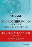 Voyage d'un neurochirurgien au coeur de la conscience - Format Kindle - 15,99 €