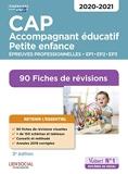 CAP Accompagnant éducatif petite enfance - Épreuves professionnelles - 2020/2021 - 90 Fiches de révisions - EP1, EP2 et EP3 (2019) - Vuibert - 17/09/2019