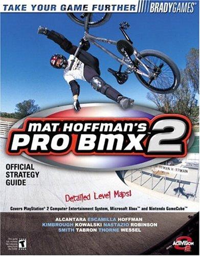 Mat Hoffman's Pro BMX 2 Official Strategy Guide