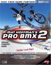 Mat Hoffman's Pro BMX 2 Official Strategy Guide de Doug Walsh