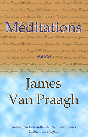 Méditations avec James Van Praagh