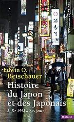 Histoire du Japon et des Japonais. 2. De 1945 à no - De 1945 à 1970 Tome 2 d'Edwin o. Reischauer