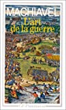 L'art de la guerre by Nicolas Machiavel (1993-01-07) - Flammarion - 07/01/1993