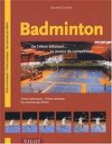 Badminton. De l'élève débutant... au joueur de compétition