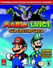 Mario & Luigi Superstar Saga - Prima's Official Strategy Guide de Prima Development