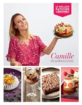Le Meilleur pâtissier - Vainqueur - saison 8 de Camille