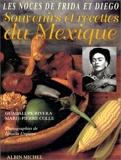 Souvenirs et Recettes du Mexique