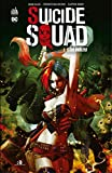 Suicide Squad - Tome 1 - Têtes brûlées - Format Kindle - 7,99 €