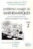 Mathématiques DEUG Sciences Économiques et Gestion, tome 2 - 92/94 Problèmes corrigés