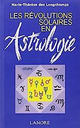 Les révolutions solaires en astrologie de Marie-Thérèse des Longchamps