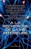 A la recherche de la vie intérieure - Albin Michel - 02/01/2017