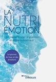 La Nutri-Émotion, une nouvelle voie de guérison et d'épanouissement - Le pouvoir de l'eau et des émotions