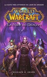 World of Warcraft - La Nuit du dragon (NED) de Richard A. Knaak