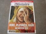 L'Histoire N 409 Rire Pleurer Hair au Moyen Age (Mars 2015)