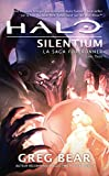 La Saga Forerunner, Tome 3 - Halo Silentium