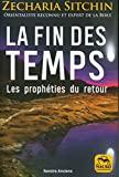 La fin des temps - Les prophéties du retour - MACRO EDITIONS - 11/02/2021