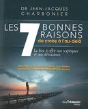 Les 7 bonnes raisons de croire en l'au-delà - Format Kindle - 11,99 €
