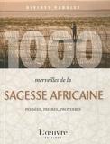 1000 Merveilles De La Sagesse Africaine
