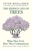 The Hidden Life of Trees - What They Feel, How They Communicate―Discoveries from a Secret World - Penguin Allen Lane - 01/09/2016