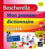 Bescherelle - Mon premier dictionnaire illustré