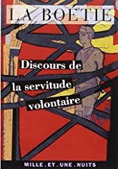Discours de la servitude volontaire d'Etienne de La Boétie