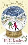 Agatha Raisin and Kissing Christmas Goodbye - Constable Crime - 20/10/2007